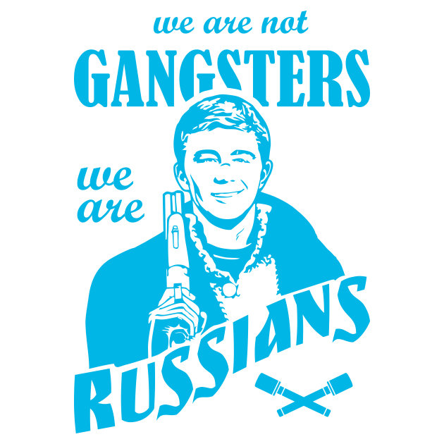 Наклейка We are not GANGSTERS, we are RUSSIANS (Брат 2)